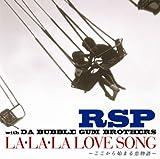 LA・LA・LA LOVE SONG~ここから始まる恋物語~