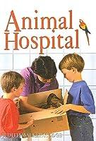 Animal Hospital (DK Readers: Level 2)
