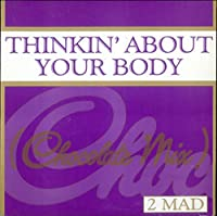 Thinkin' About Your Body (Chocolate Mix)