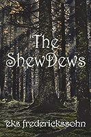 The ShewDews
