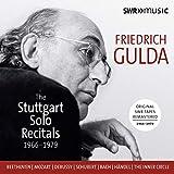 Friedrich Gulda: The Stuttgart Solo Recitals (Live)