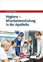 Hygiene: Mitarbeiterschulung in der Apotheke - mit CD-ROM