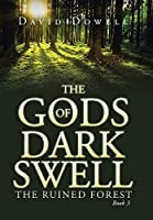 The Gods of Dark Swell (Ruined Forest)