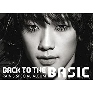 Rain (ピ) Special Album - Back To The Basic(韓国盤)