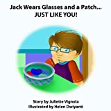 Jack Wears Glasses and a Patch...  JUST LIKE YOU! (English Edition) 画像