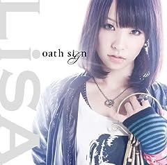LiSA「oath sign」のジャケット画像