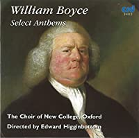William Boyce: Select Anthems
