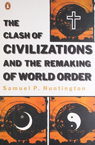 the clash of civilisations vs the As we shall see, the clash of civilizations theory does not hold up to empirical evidence in his article the clash of civilizations, huntington (1993) defines civilization as a cultural entity[in which] [v]illages, regions, ethnic groups, nationalities, religious groups, all have distinct cultures at.