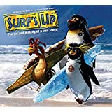 Surf's Up: The Art and Making of a True Story