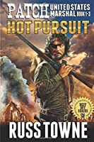 Patch: United States Marshal: Hot Pursuit!