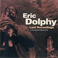Eric Dolphy-Last Recordings