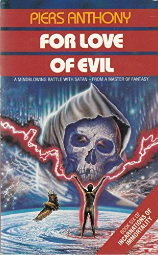 Download For Love of Evil (Incarnations of immortality) 0586206825