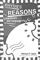 Rhymes &Reasons: Literature and Language Play for Phonological Awareness