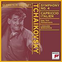 Bernstein Century - Tchaikovsky: Symphony no 4, etc / New York PO