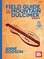 Field Guide to the Mountain Dulcimer