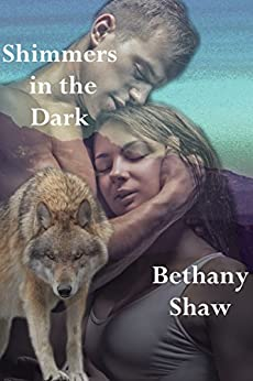 Shimmers in the Dark (Rainier Pack Book 1) by [Shaw, Bethany]