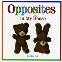 Opposites in My House (Look-And-Learn Books)