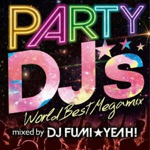 PARTY DJ's -World Best Megamix-