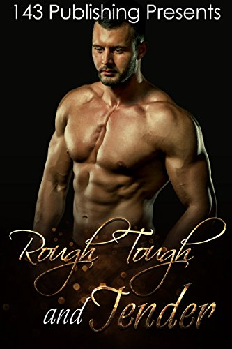 ROMANCE: Rough and Tender (English Edition)