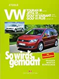 VW Touran III (ab 8/10): VW Jetta VI (ab 7/10), VW Golf VI Variannt (ab 10/09), VW Golf VI Plus (ab 3/09)