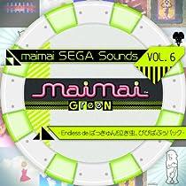 maimai SEGA Sounds Vol.6 -Endless de ばっきゅん!泣き虫、ぴぴぱぷぅパック-
