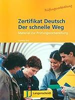 Zertifikat Deutsch Der Schnelle Weg - Level 10: Lehrbuch
