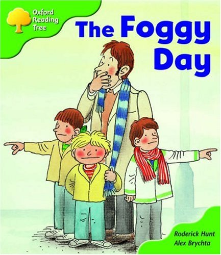 Oxford Reading Tree: Stage 2: More Storybooks B: the Foggy Dayの詳細を見る