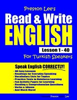 Preston Lee's Read & Write English Lesson 1 - 40 For Turkish Speakers