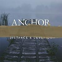 Distance & Devotion