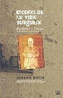 Escenas de la vida burguesa : Perlefter y Fresas, dos relatos inacabados