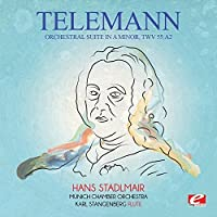 Orchestral Suite in A Minor, TWV 55:a2 (Digitally Remastered) by Georg Philipp Telemann (2015-05-04)