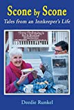 Scone by Scone: Tales from an Innkeeper's Life