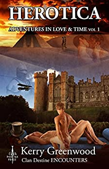 Herotica 1 (Adventures in Love & Time) by [Greenwood, Kerry]