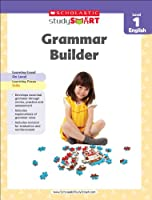 Grammar Builder Level 1 English (Scholastic Study Smart)