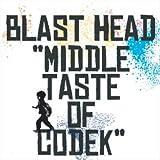 MIDDLE TASTE OF CODEK