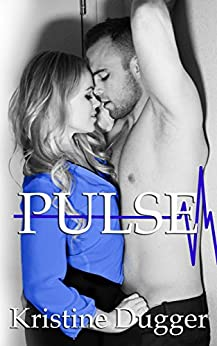 Pulse (MED ROM Series Book 2) by [Dugger, Kristine]