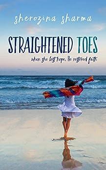 [Sharma, Sherozina]のStraightened Toes (English Edition)
