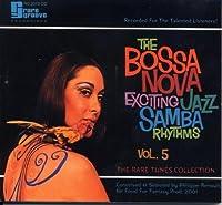 BOSSA NOVA EXCITING JAZZ SAMBA RHYTHMS - VOLUME 5