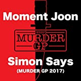 Simon Says (Murder GP 2017) [Explicit]