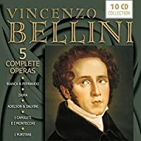 Bellini: 5 Complete Operas by Verious