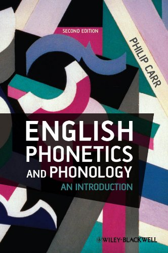 Download English Phonetics and Phonology: An Introduction 1405134542
