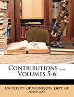 Contributions ..., Volumes 5-6