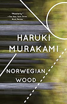 [Murakami, Haruki, Jay Rubin]のNorwegian Wood (Vintage International)