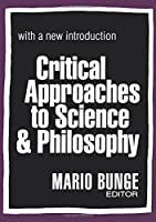 Critical Approaches to Science and Philosophy (Science and Technology Studies)