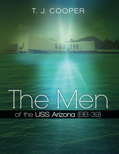 The Men of the Uss Arizona, Bb-39