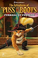 Puss in Boots Volume 1 - Furball of Fortune (Adventures of Puss in Boots)