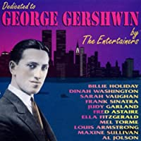 Dedicated to George Gershwin