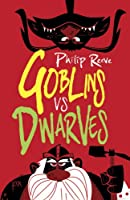 Goblins Vs Dwarves (Goblins 2)