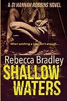 Shallow Waters (Di Hannah Robbins)