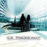 ICE TRACKS Vol.01